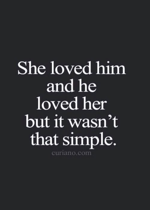 About Love Situations Quotes Complicated