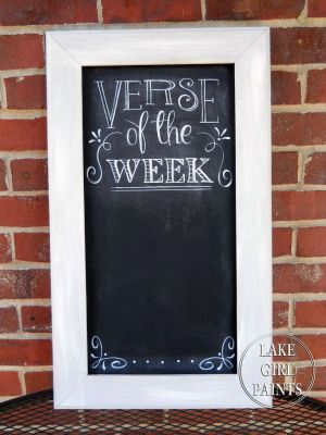 "Lake Girl Paints: Chalkboard ""Verse of the Week""- Rachel's Decorating Ideas:"