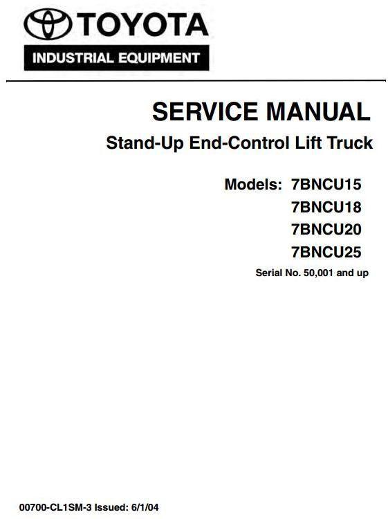 Toyota Stand-Up Lift Truck 7BNCU15, 7BNCU18, 7BNCU20