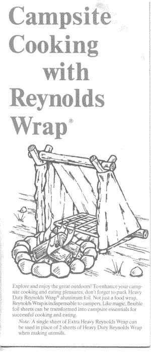 Campfire cooking with Reynolds Wrap: Recipes and how a