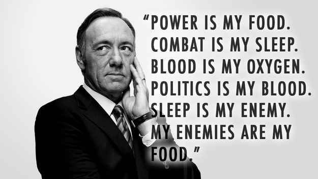 Frank Underwood Quotes Wallpaper 12 House Of Cards Quotes You Need To Destroy Your
