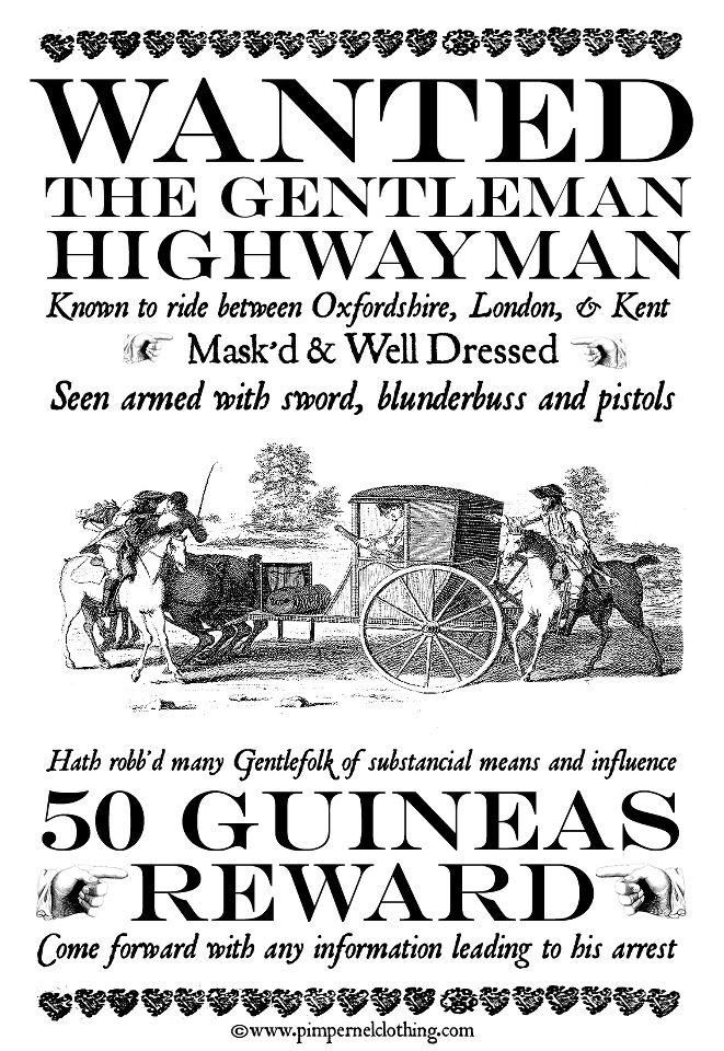 The Gentleman Highwayman 50 Guineas Reward!