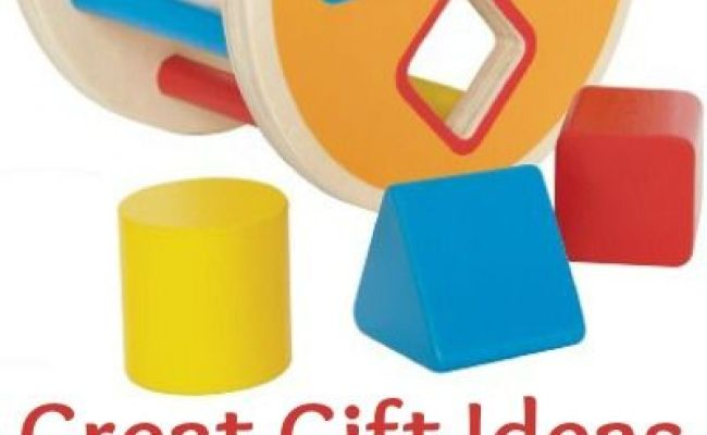 Great Gift Ideas For One Year Olds Love Old Fashioned