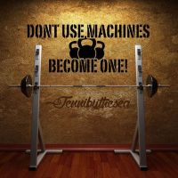 Dont use Machines Crossfit Gym wall decal art | Crossfit ...