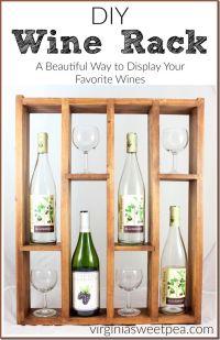 1000+ ideas about Diy Wine Racks on Pinterest   Wine Racks ...
