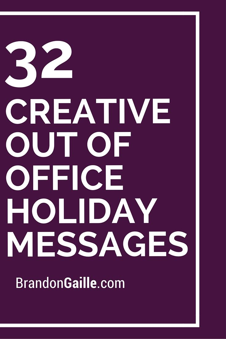 32 Creative Out Of Office Holiday Messages Creative