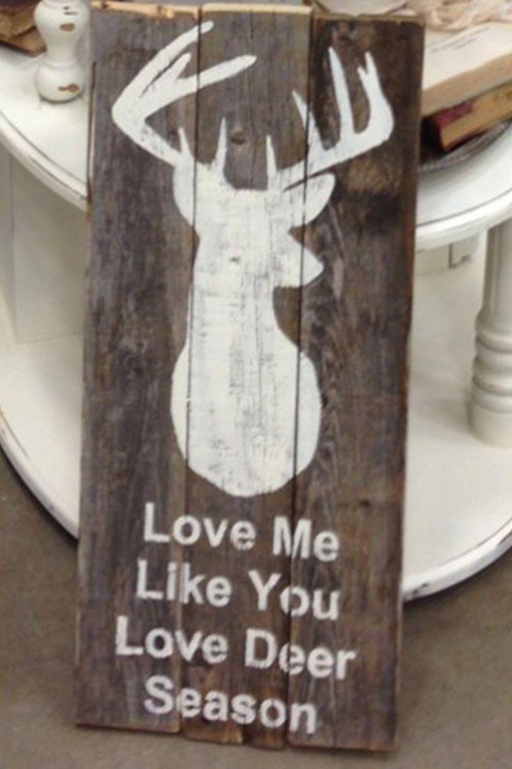 Download Love Me Like You Love Deer Season Pallet Sign by ...