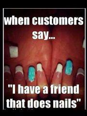 nail technician funnies