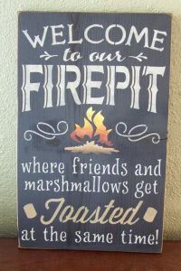 Large Size, Welcome To Our Firepit Where Friends and ...