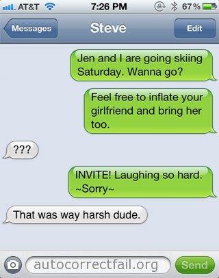 Autocorrect, it makes our lives that much funnier…. HAHAHHAHAHAHAHAHAHAHAHA!!!