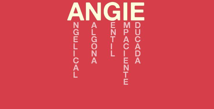 Significado Del Nombre Angie Descubre El Significado De