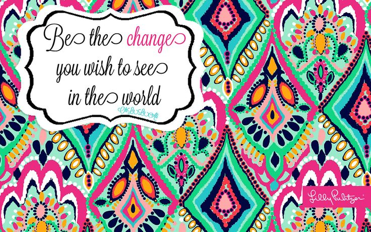 Lilly Pulitzer Desktop Wallpaper With Quotes Lilly Pulitzer Print Quote Desktop Background Blog