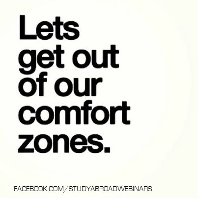Let's get out of your comfort zones. #comfortzone #quotes