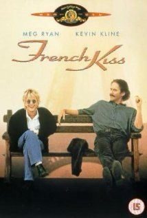 French Kiss starring Meg Ryan and Kevin Kline
