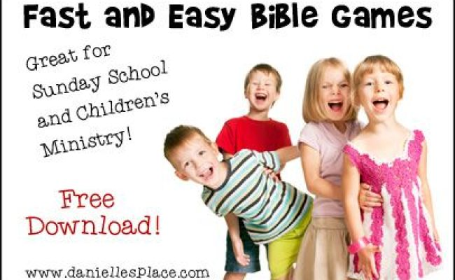 Fast And Easy Bible Games For Children S Ministry Free