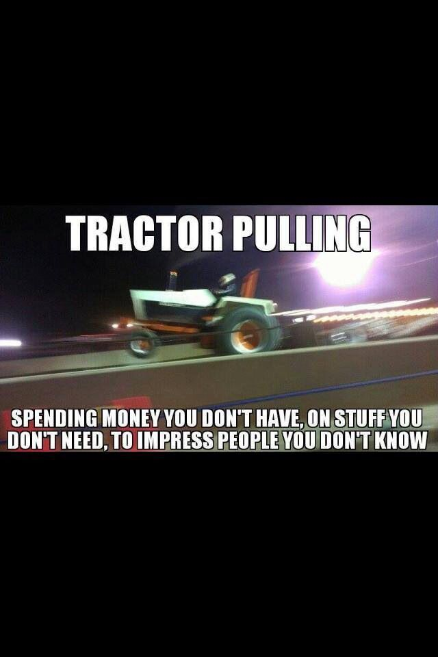 10 Best Images About Tractor Pulling On Pinterest Trucks Signs And So True