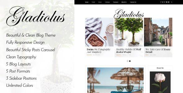 Gladiolus - A Responsive WordPress Blog Theme - Personal Blog / Magazine: