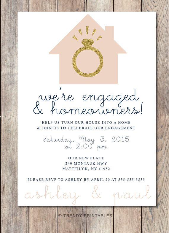 Engagement Party Invitation Housewarming Party Invitation Our New House Engaged Housewarming