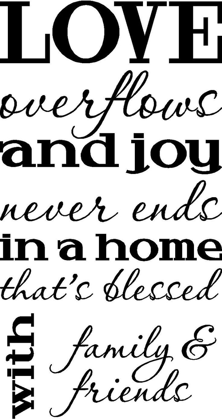 Love overflows and joy never ends in a home that's blessed