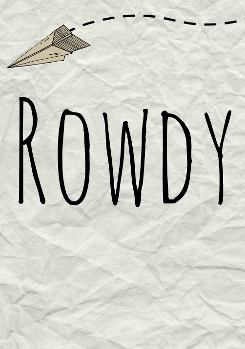 Rowdy: Meaning, origin, and popularity of the name. name