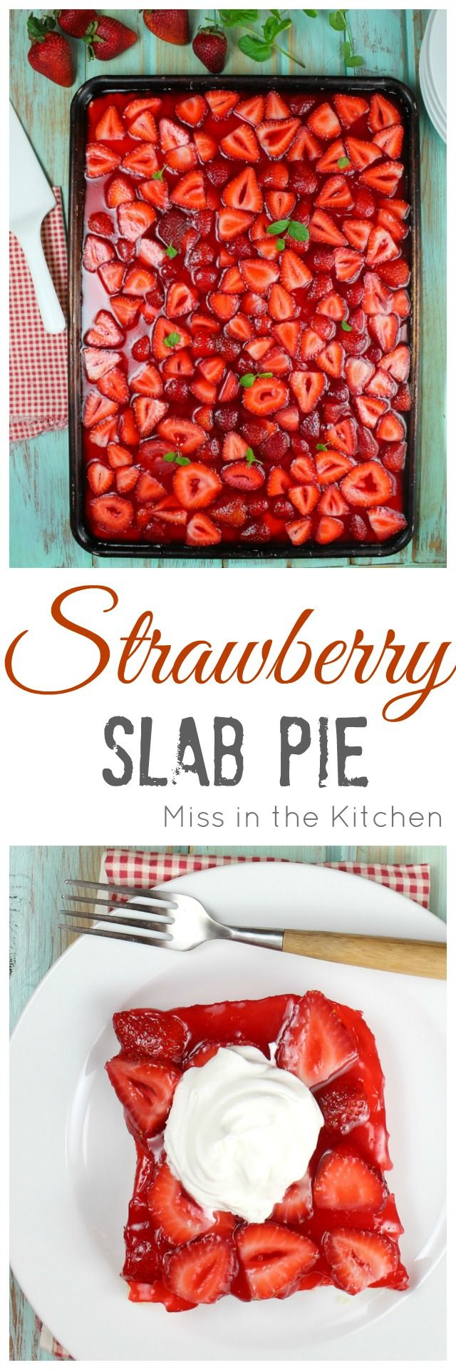 Strawberry Slab Pie Recipe for all of your summer get togethers and cookouts.  Made with fresh strawberrie