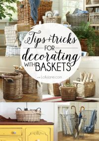 Tips and tricks for decorating with baskets | A house, I ...