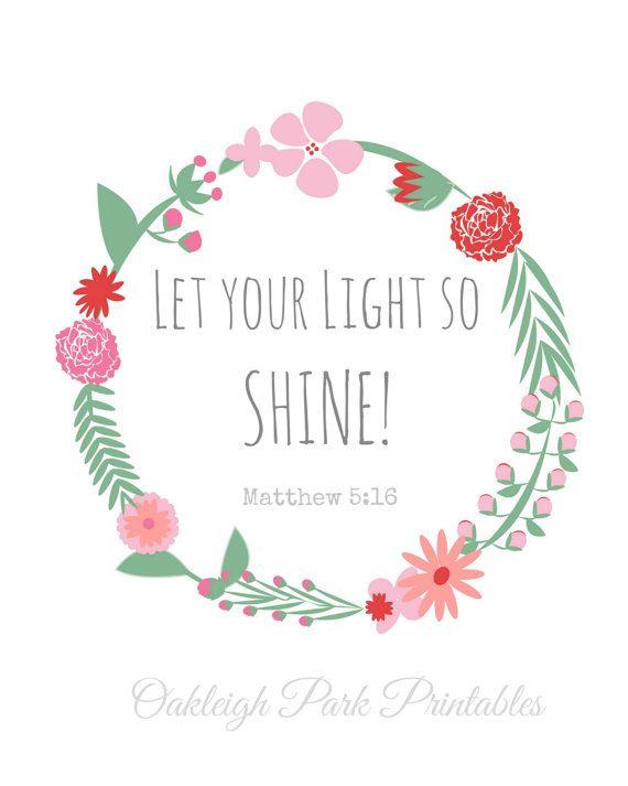 Let your light so shine  Matthew 516 Floral Wreath