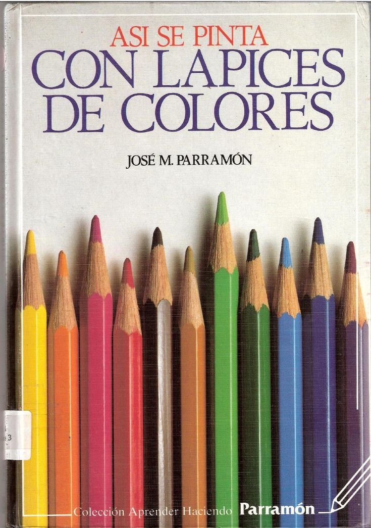 Parramon asi se pinta con lapices de coloresparramon