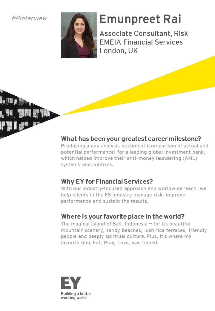 Read our Pinterview with Associate Consultant for EY Financial Services Emunpreet Rai