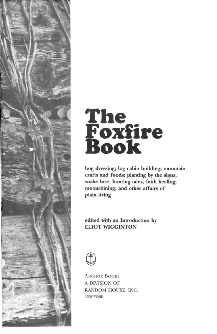 17 Best images about The Foxfire Book on Pinterest