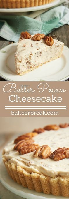 If butter pecan is your favorite ice cream, then this Butter Pecan Cheesecake may