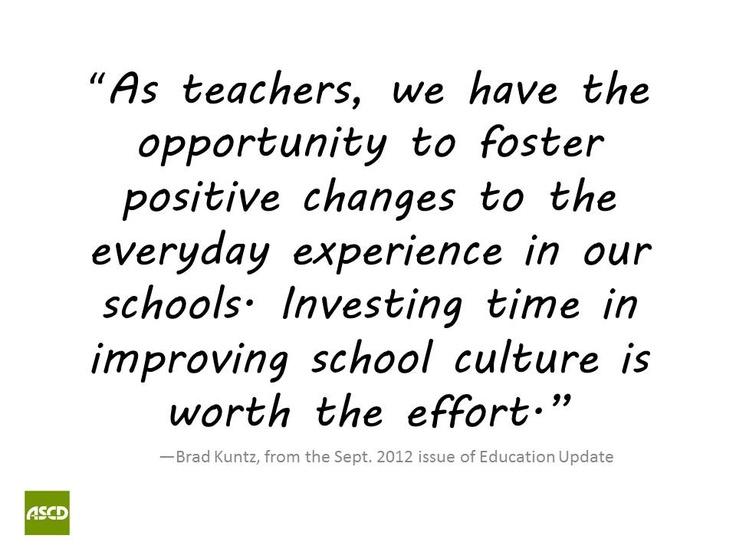 ASCD Community: Create a Positive School Culture Brad