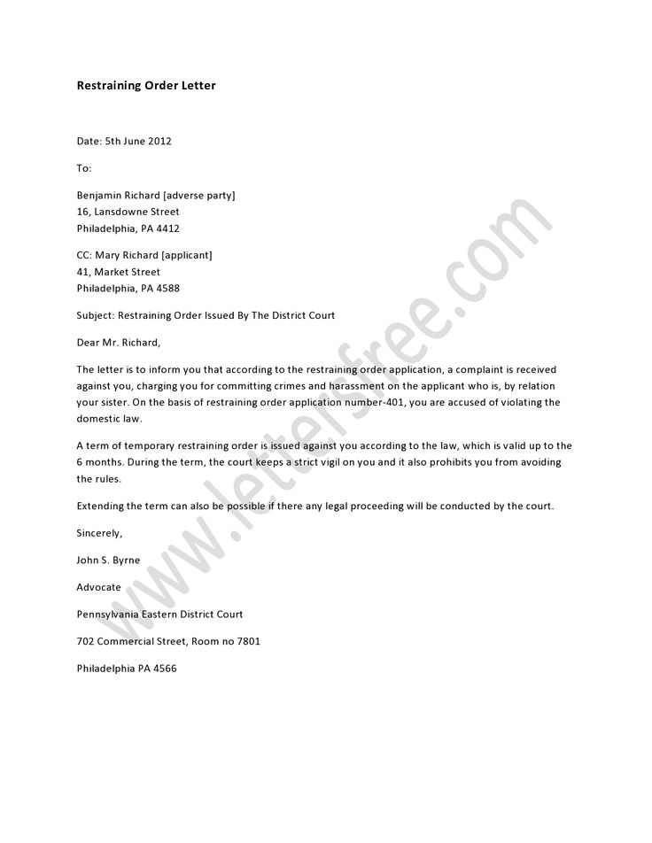 A restraining order letter deals with some serious issue and it may be a legal letter according