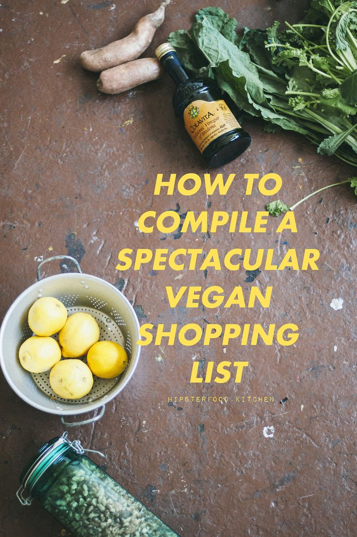 how to write a spectacular vegan shopping list