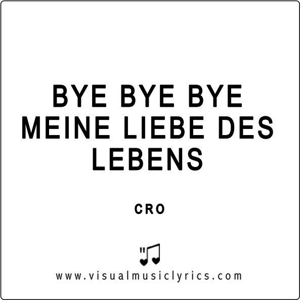 BYE BYE BYE MEINE #LIEBE DES #LEBENS :( #CRO #BYE #