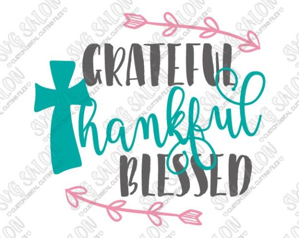 grateful thankful blessed cut file