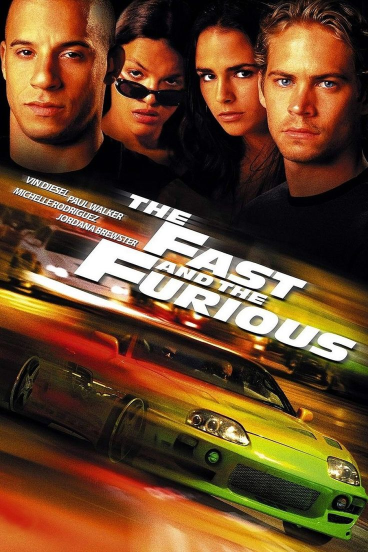 The Fast and the Furious!!! Favorite movie ever
