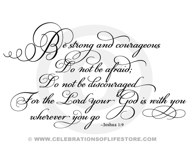 Bible Verses & Quotes : Be Strong and Courageous Joshua 1