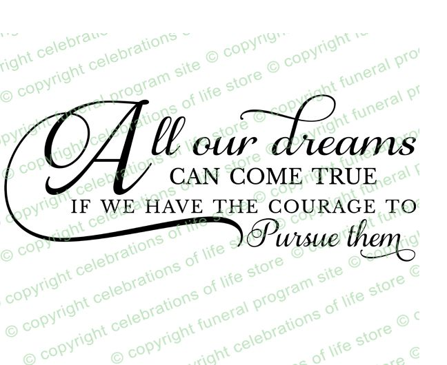 Inspirational Quotes About Life: All Our Dreams Can Come