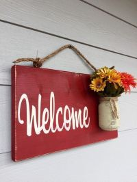 25+ best ideas about Welcome home signs on Pinterest ...