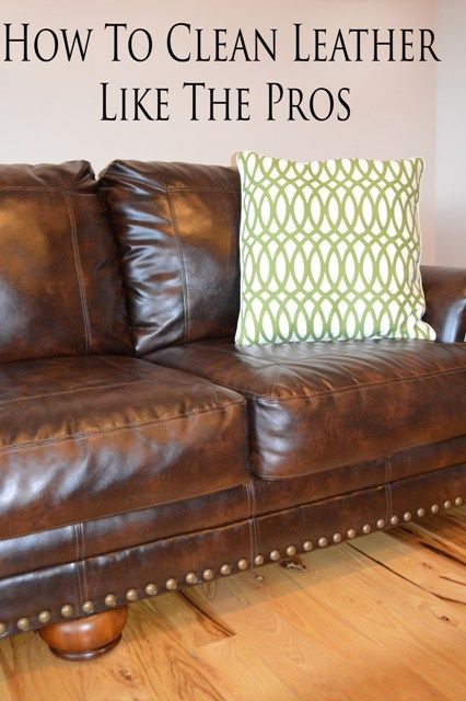 25 Best Ideas About Cleaning Leather Furniture On Pinterest
