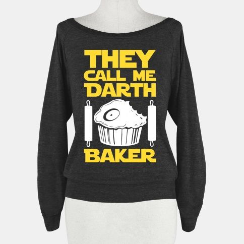 I am a cooking lord. All my followers on the dark side of the oven know me only as Darth Baker. I am stron