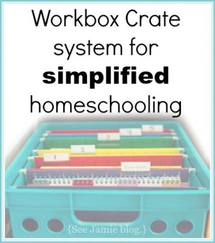 Workbox Crate Simplified Homeschooling  Much!, Crates