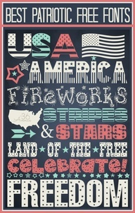 4th of July Free Fonts with links to their downloads.