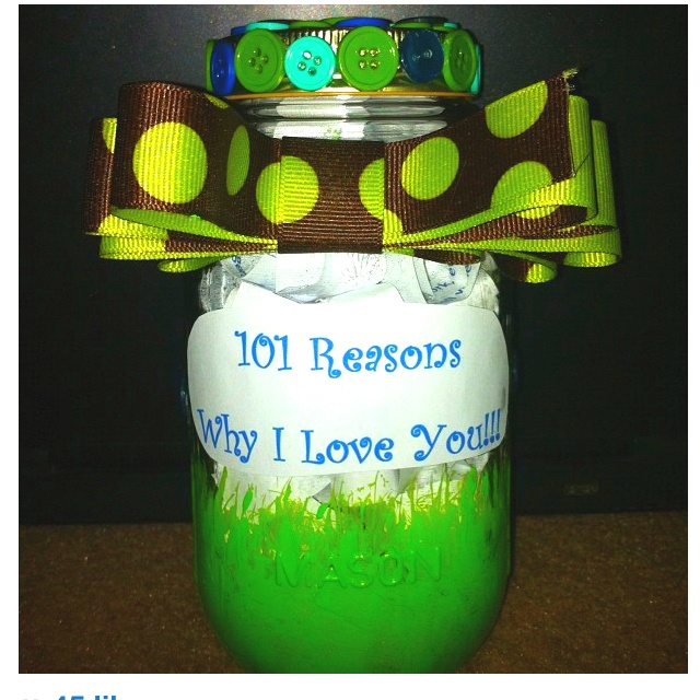 101 Reasons Why I Love You I Used A Mason Jar And