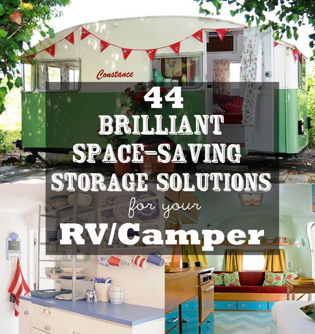 44 Brilliant Space-Saving Storage Solutions For Your RV/Camper – Several of them would work great in your house or apartment too.
