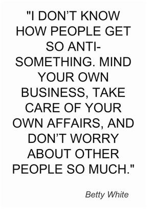 Quotes On Minding Your Own Business : quotes, minding, business, Business, Quotes, Heart