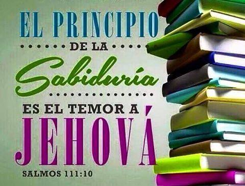 El Principio De La Sabiduría Es El Temor A Jehová Sal 111