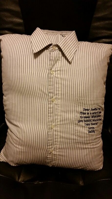 Memorial Pillows made out of one of Daddys shirts