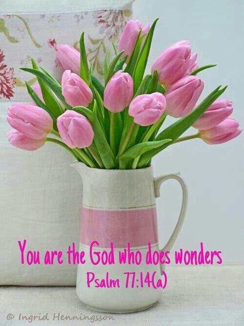 Psalm 7714a Flower arrangements Pinterest Psalms